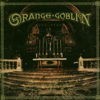 Orange Goblin – Thieving from the House of God