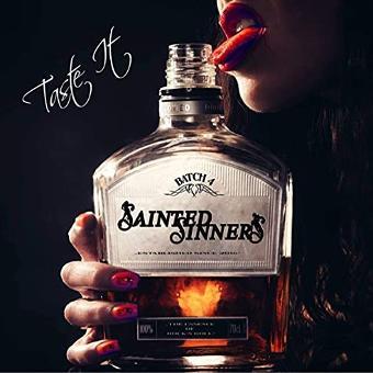 Sainted Sinners – Taste It (Digipak)