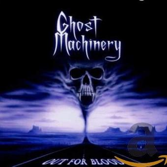 Ghost Machinery – Out For Blood