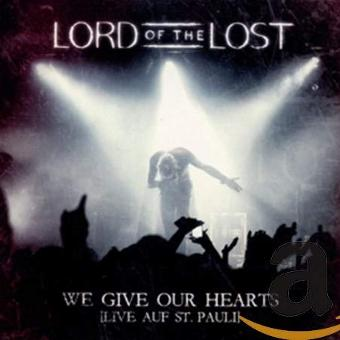 Lord of the Lost – We Give Our Hearts (Live) (Deluxe Edt.)