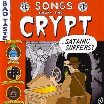 Satanic Surfers – Songs from the Crypt