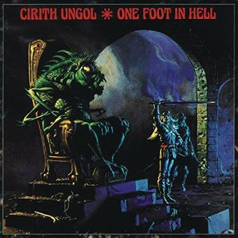 Cirith Ungol – One Foot in Hell by Cirith Ungol (1999-03-15)