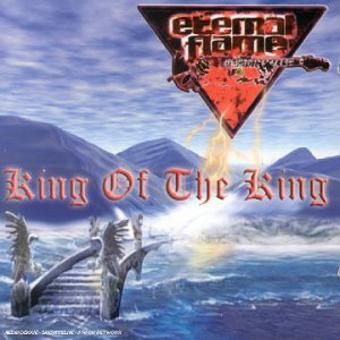 Eternal Flame – King Of The King