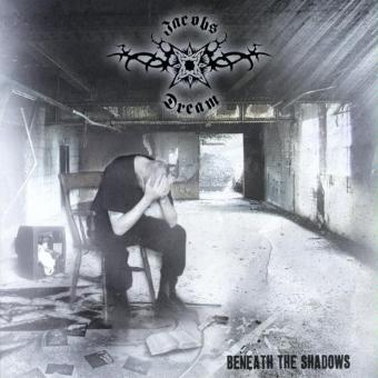 Jacobs Dream – Beneath The Shadows by Jacobs Dream (2009-11-10)