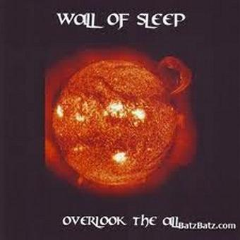 Wall of Sleep – Overlook The All