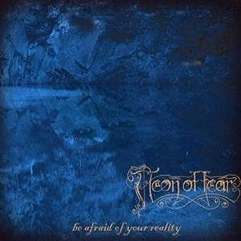 Aeon of Fear – Be Afraid of Your Reality