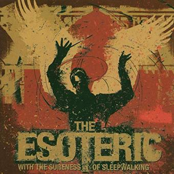 Esoteric – With the Sureness of