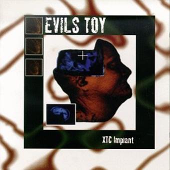 Evils Toy – Xtc Implant