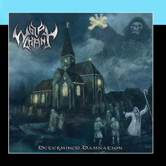 Wolfchant – Determined Damnation