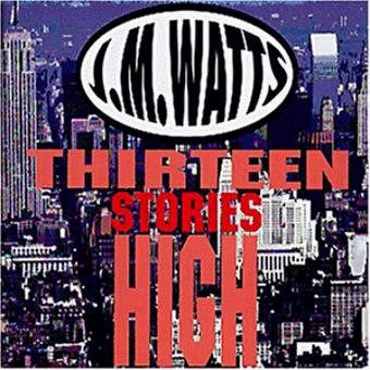Watts,J.M. – Thirteen Stories High
