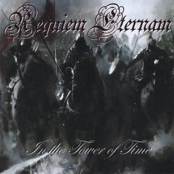 Requiem Eternam – In the Tower of Time