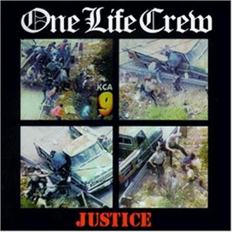 One Life Crew – Justice