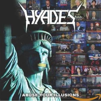 Hyades – Abuse Your Illusions