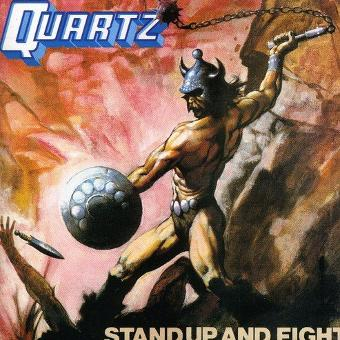 Quartz – Stand Up and Fight