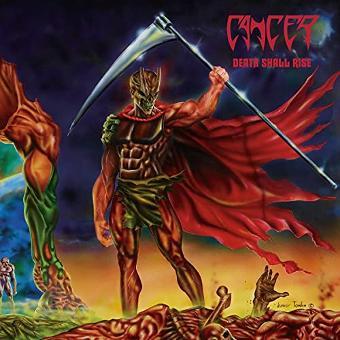 Cancer – Death Shall Rise (2cd Edition)