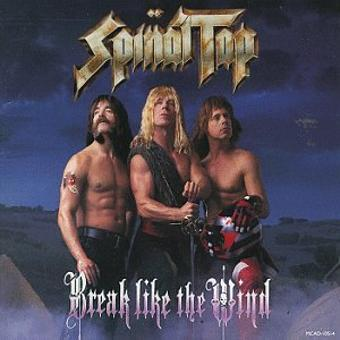 Spinal Tap – Break Like the Wind