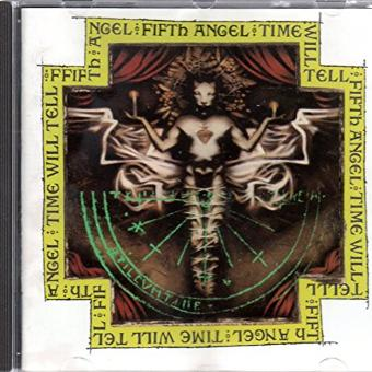 Fifth Angel – Time will tell (1989)