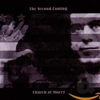 Church of Misery – The Second Coming (Re-Release Incl.Bonus Track)
