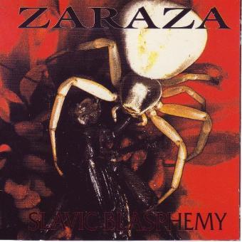 Zaraza – Slavic Blasphemy
