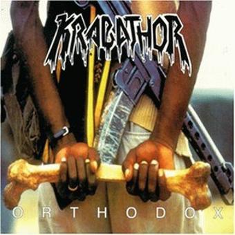 Krabathor – Orthodox