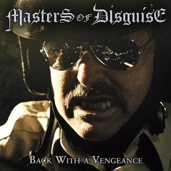 Masters of Disguise – Back With a Vengeance by Masters of Disguise (2014-01-21)