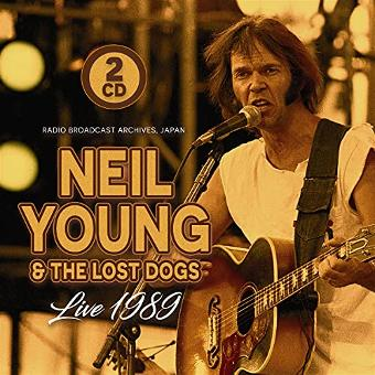 Young,Neil & the Lost Dogs – Live 1989/F.M.Broadcast