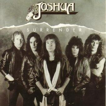 Joshua – Surrender (1985/86)