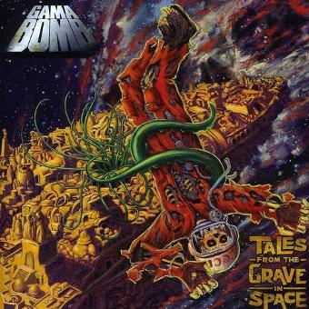 Gama Bomb – Tales from the Grave in Space