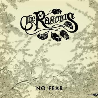 Rasmus, The – No Fear