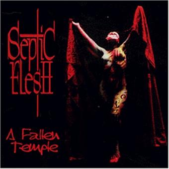Septic Flesh – A Fallen Temple