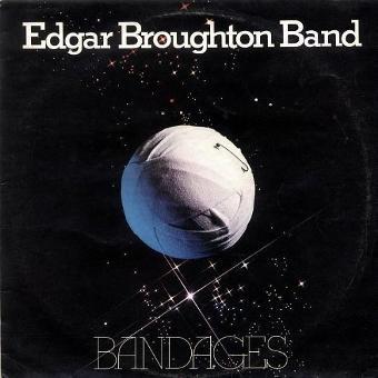 Edgar Broughton Band – Bandages