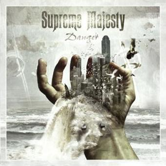 Supreme Majesty – Danger (Ltd.ed.)