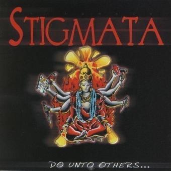 Stigmata – Do Unto Others