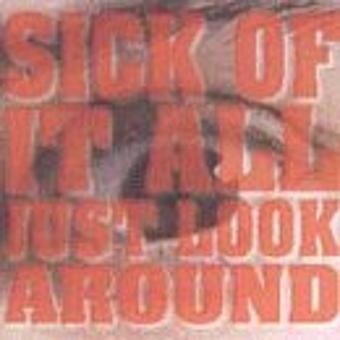 Sick Of It All – Just Look Around