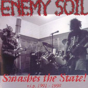 Enemy Soil – Smashes the State