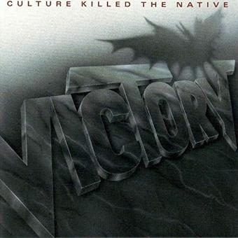 Victory – Culture Killed the Natives