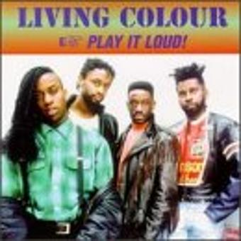 Living Colour – Play It Loud