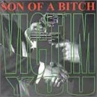 Son of a Bitch – Victim You