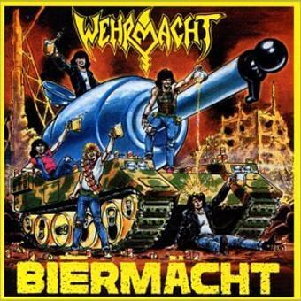 Wehrmacht – Biermacht