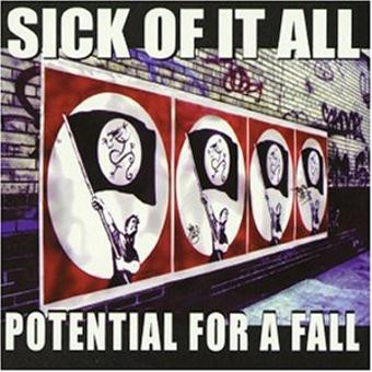 Sick Of It All – Potential for a Fall