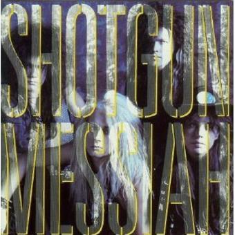 Shotgun Messiah – Shotgun Messiah