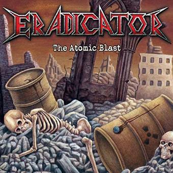Eradicator – The Atomic Blast+Bonus