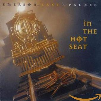 Emerson Lake & Palmer – In the Hot Seat