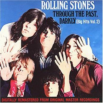 Rolling Stones,the – Through the Past Darkly (Big Hits Vol. 2)