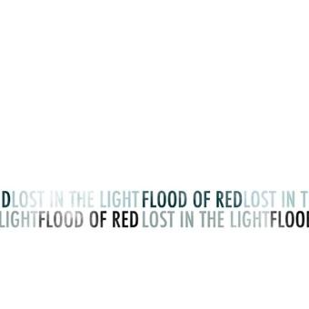 Flood of Red – Lost in the Light