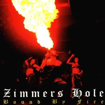 Zimmers Hole – Bound By Fire
