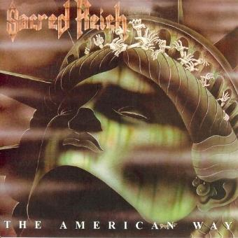 Sacred Reich – The American Way (Limited Edition)