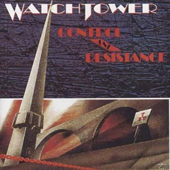 Watchtower – Control & Resistance