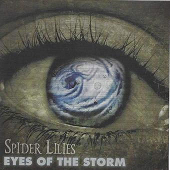 Spider Lilies – Eyes of the Storm