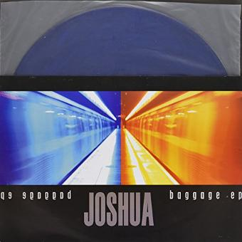 Joshua – Baggage (10 Zoll Vinyl) [Vinyl Single]
